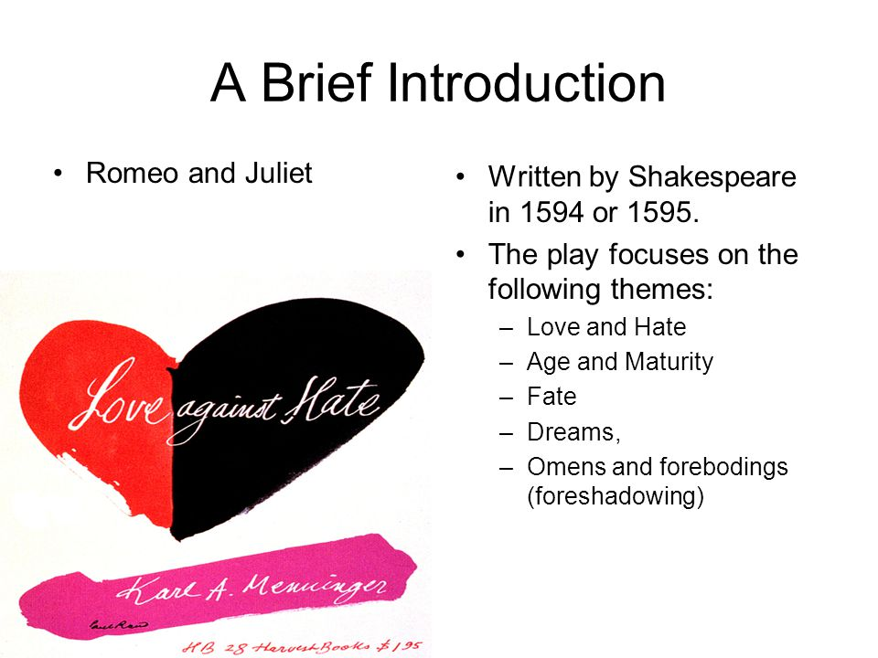 A Brief Introduction Romeo and Juliet