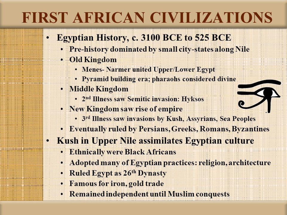 FIRST AFRICAN CIVILIZATIONS