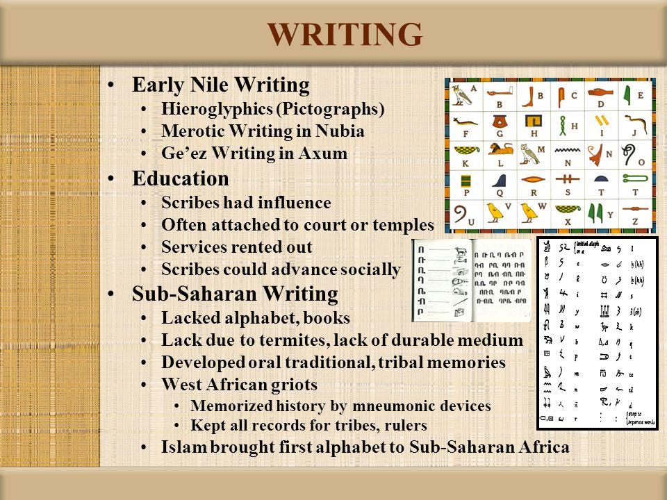 WRITING Early Nile Writing Education Sub-Saharan Writing