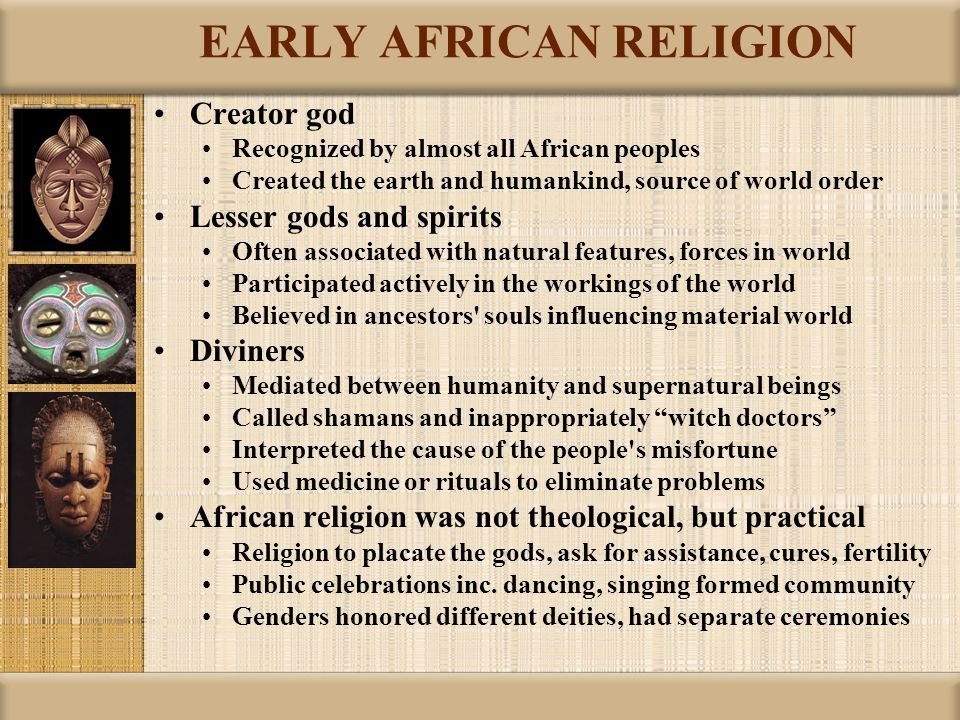 EARLY AFRICAN RELIGION