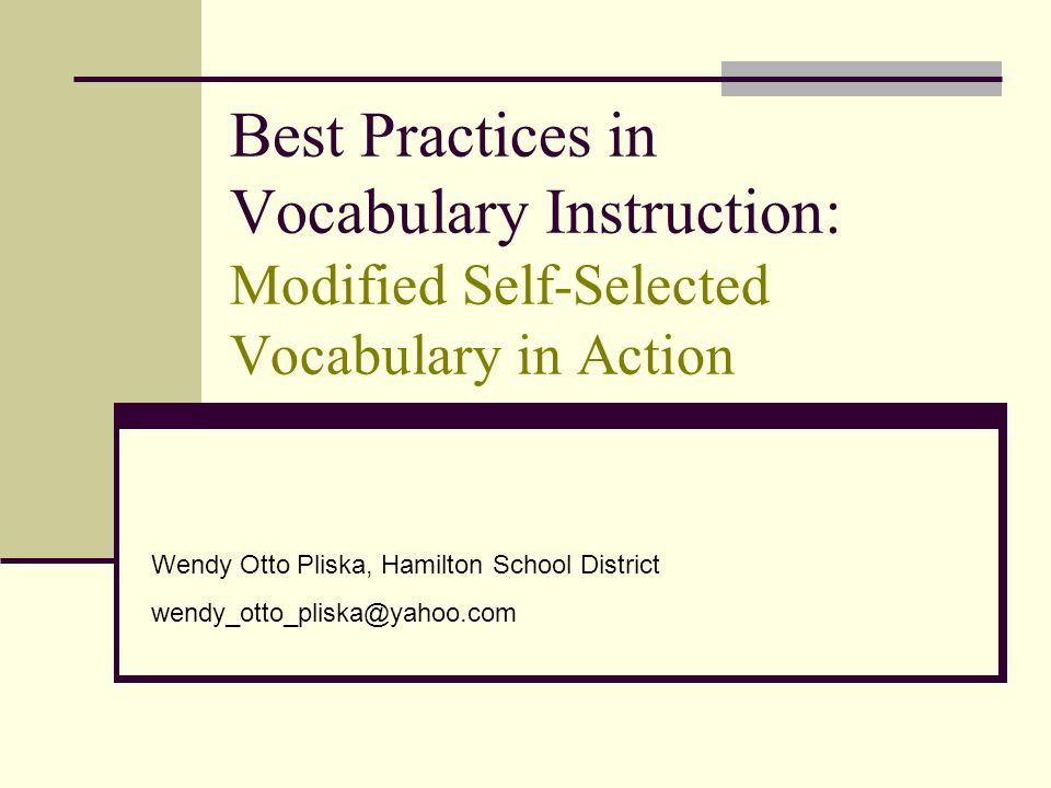Best Practices in Vocabulary Instruction: Modified Self-Selected Vocabulary in Action