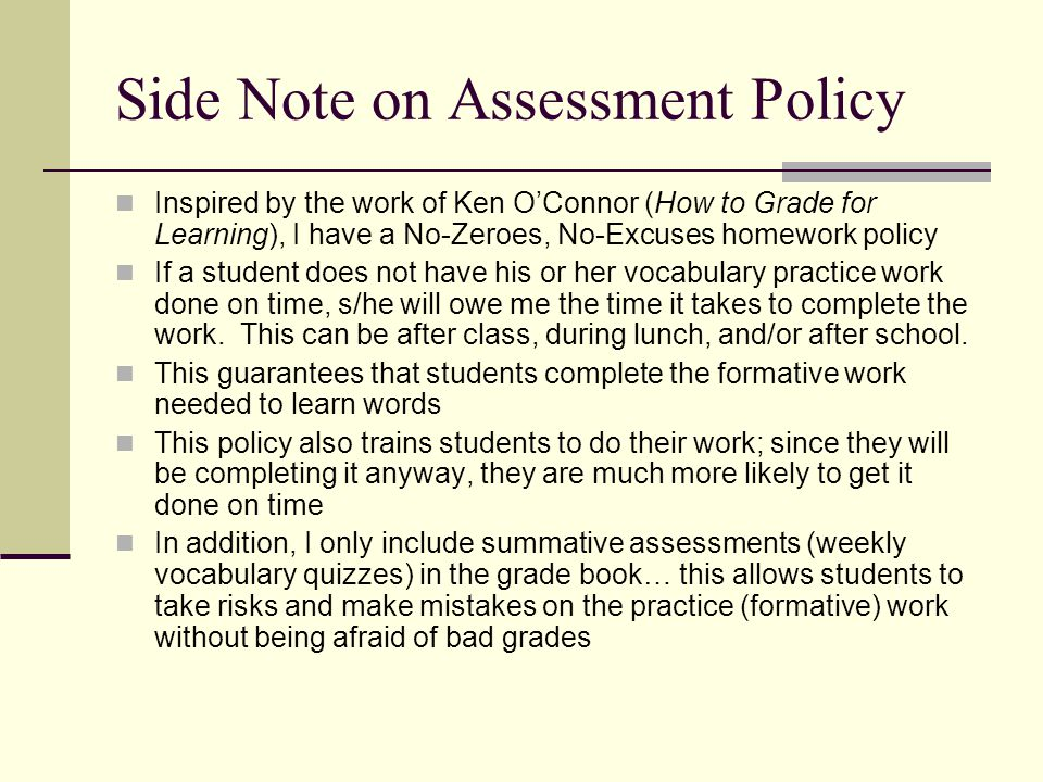 Side Note on Assessment Policy