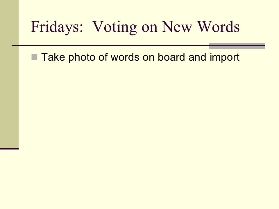 Fridays: Voting on New Words