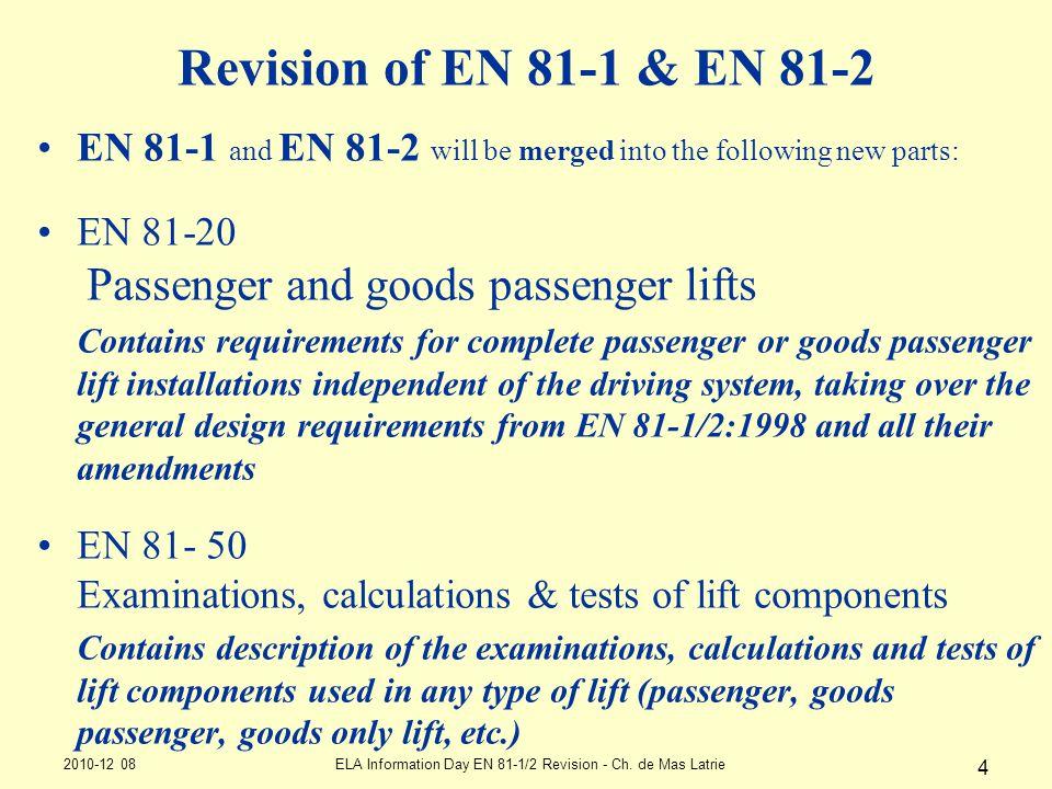 ELA Information Day EN 81-1/2 Revision - Ch. de Mas Latrie