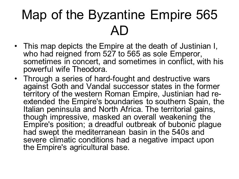 Map of the Byzantine Empire 565 AD