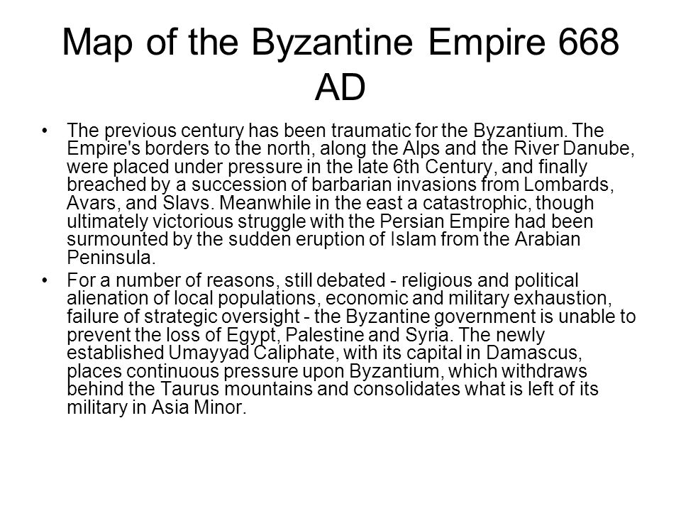 Map of the Byzantine Empire 668 AD