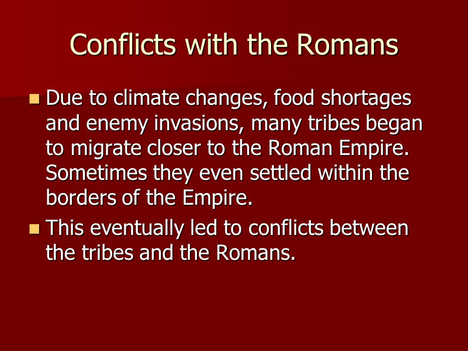 Conflicts with the Romans