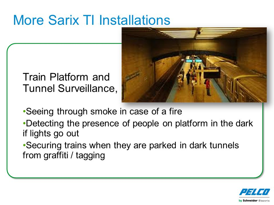 More Sarix TI Installations