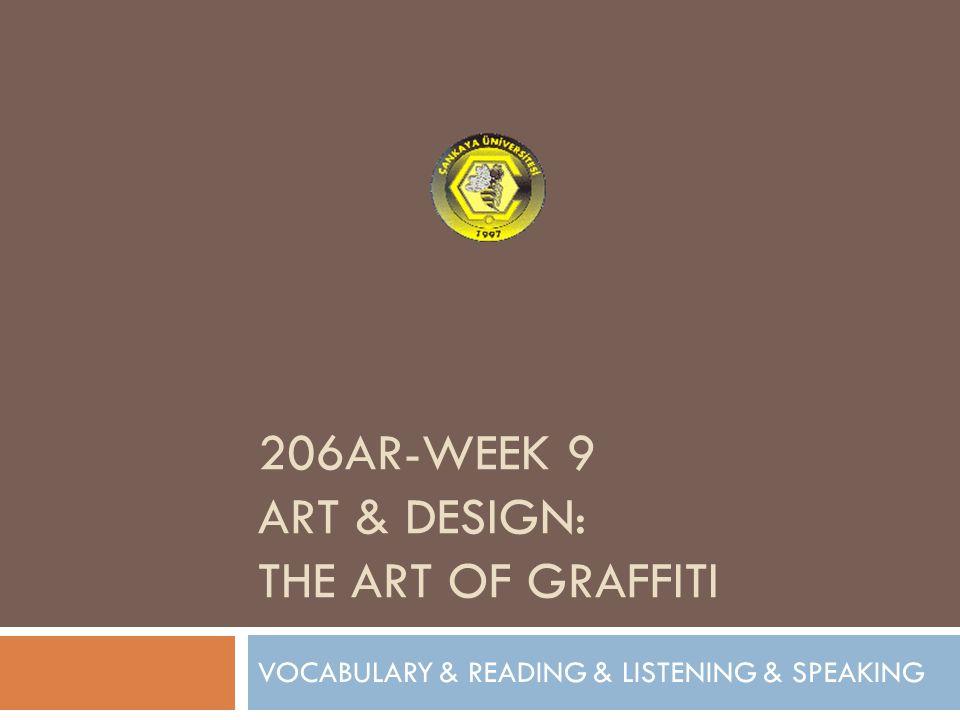 206AR-WEEK 9 ART & DESIGN: The art of graffiti