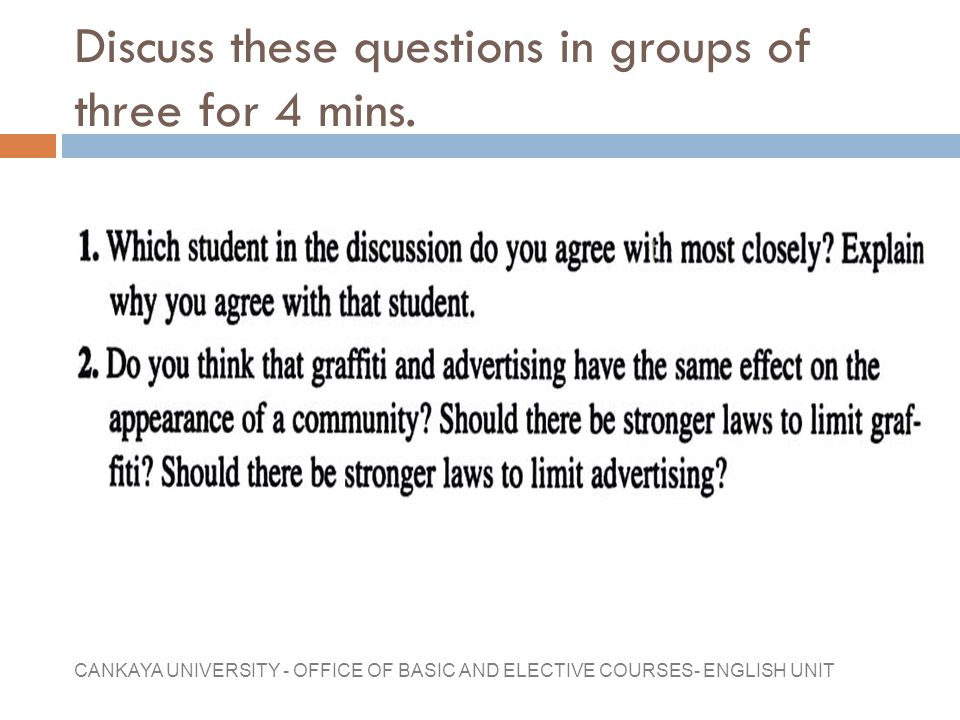 Discuss these questions in groups of three for 4 mins.