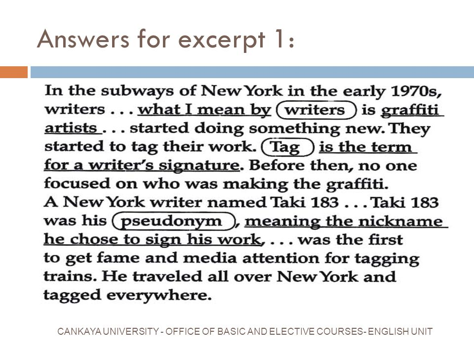 Answers for excerpt 1: CANKAYA UNIVERSITY - OFFICE OF BASIC AND ELECTIVE COURSES- ENGLISH UNIT