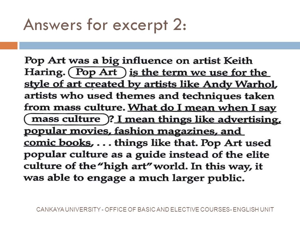 Answers for excerpt 2: CANKAYA UNIVERSITY - OFFICE OF BASIC AND ELECTIVE COURSES- ENGLISH UNIT