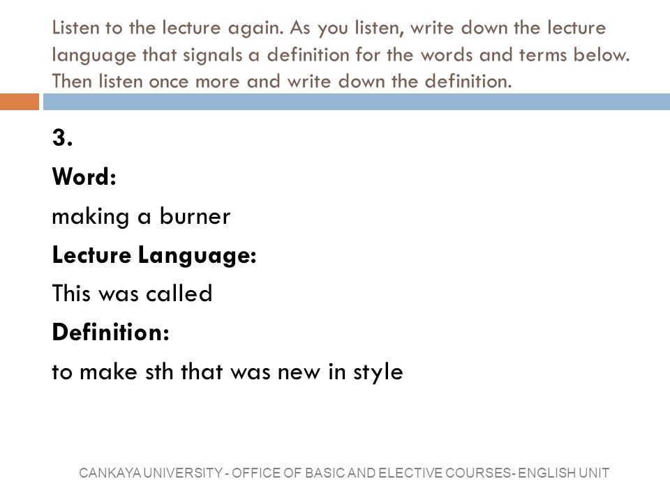 Listen to the lecture again