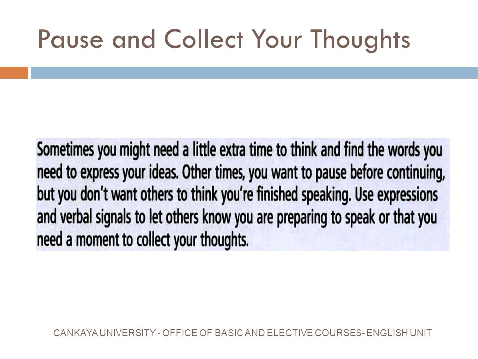 Pause and Collect Your Thoughts