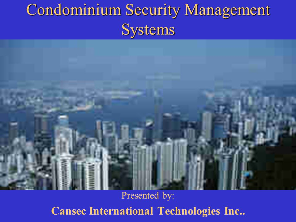 Condominium Security Management Systems