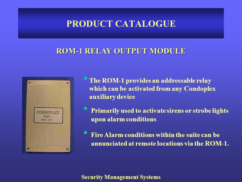 ROM-1 RELAY OUTPUT MODULE Security Management Systems