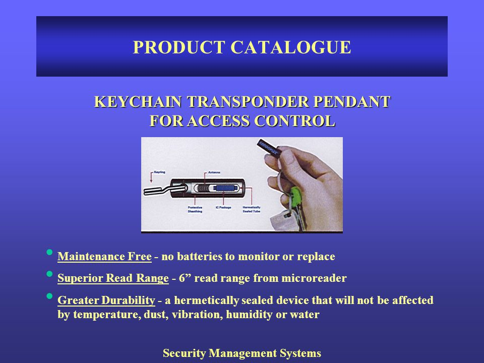 KEYCHAIN TRANSPONDER PENDANT Security Management Systems