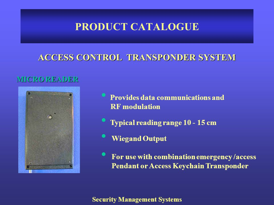 ACCESS CONTROL TRANSPONDER SYSTEM Security Management Systems