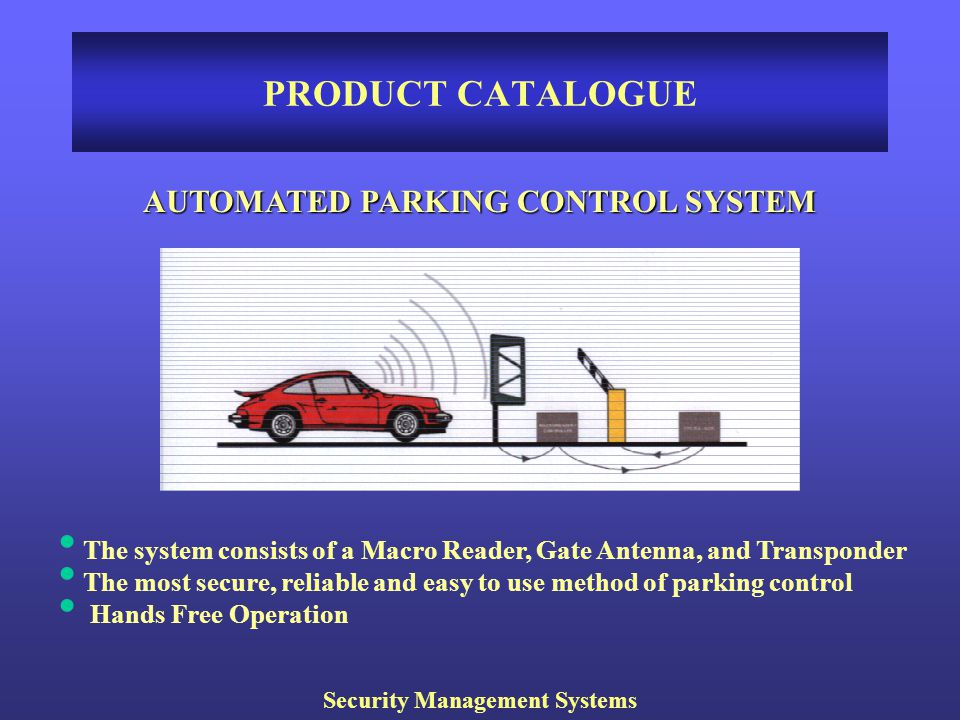 AUTOMATED PARKING CONTROL SYSTEM Security Management Systems
