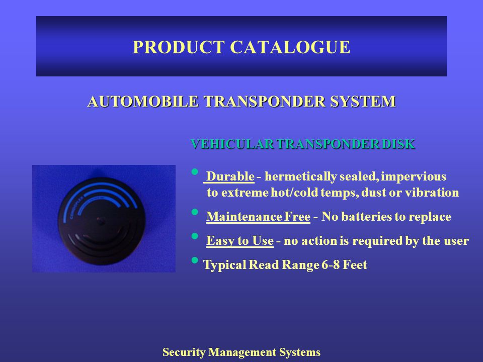 AUTOMOBILE TRANSPONDER SYSTEM Security Management Systems
