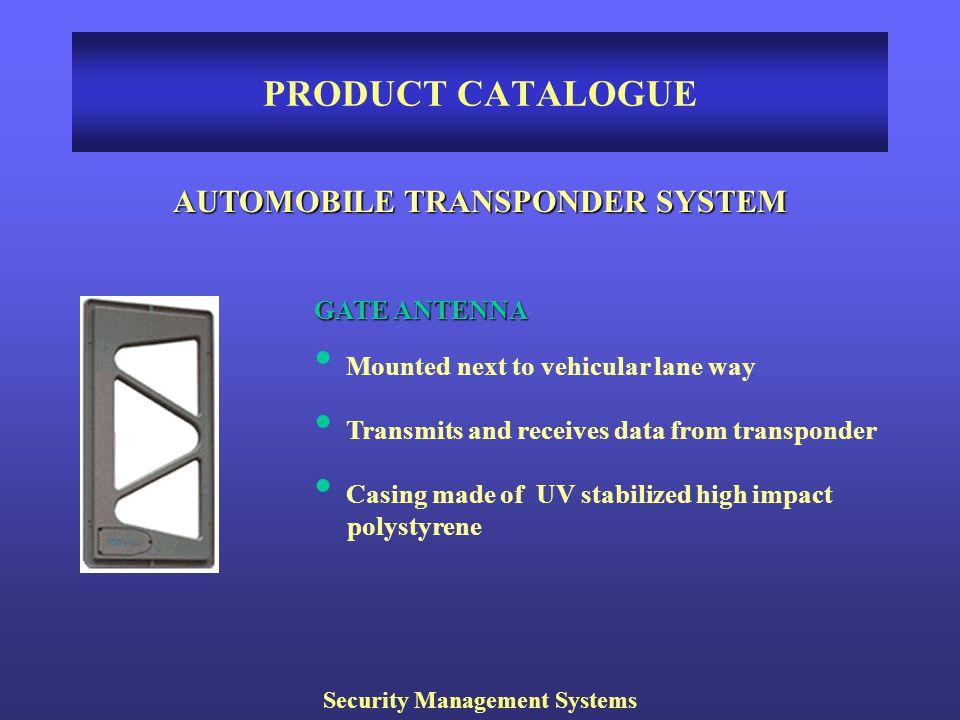 AUTOMOBILE TRANSPONDER SYSTEM Security Management Systems