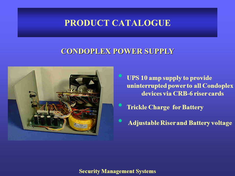 CONDOPLEX POWER SUPPLY Security Management Systems