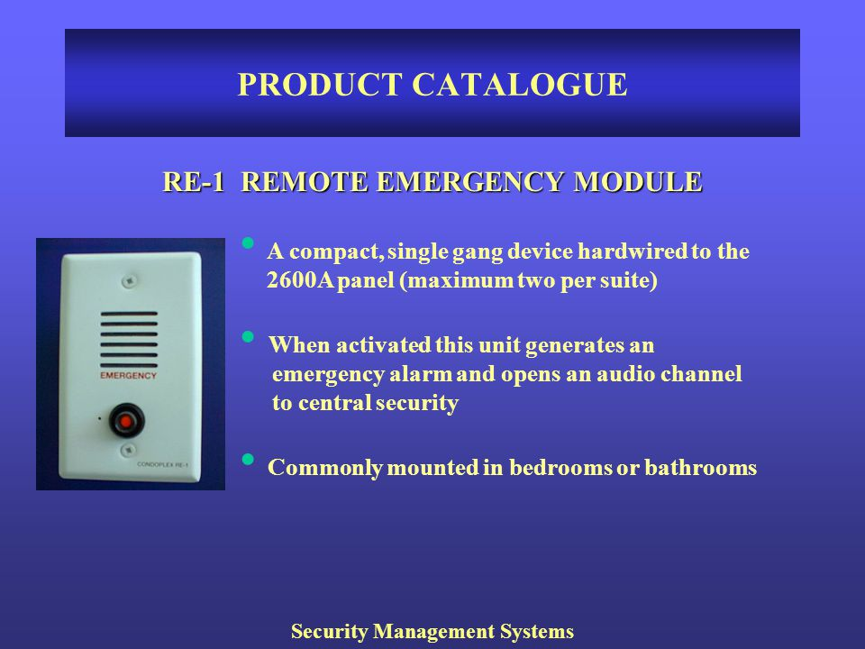 RE-1 REMOTE EMERGENCY MODULE Security Management Systems