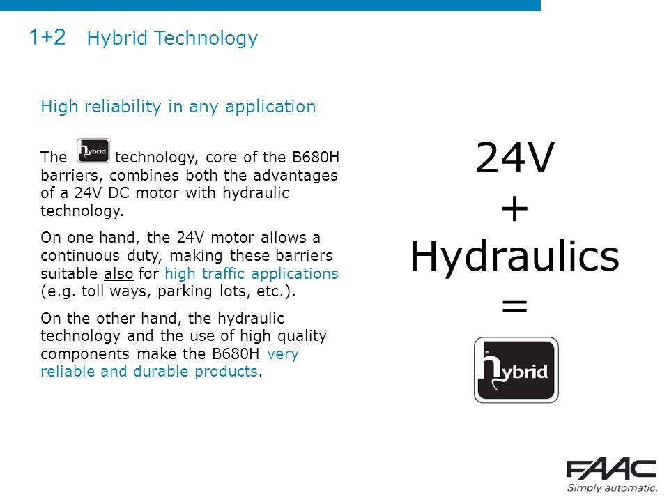 24V + Hydraulics = 1+2 Hybrid Technology