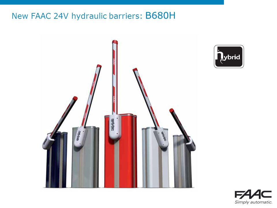 New FAAC 24V hydraulic barriers: B680H