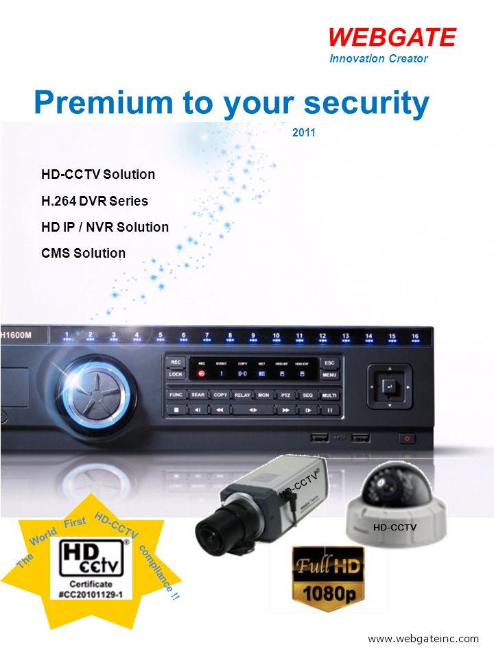 WEBGATE Premium to your security 2011 HD-CCTV Solution