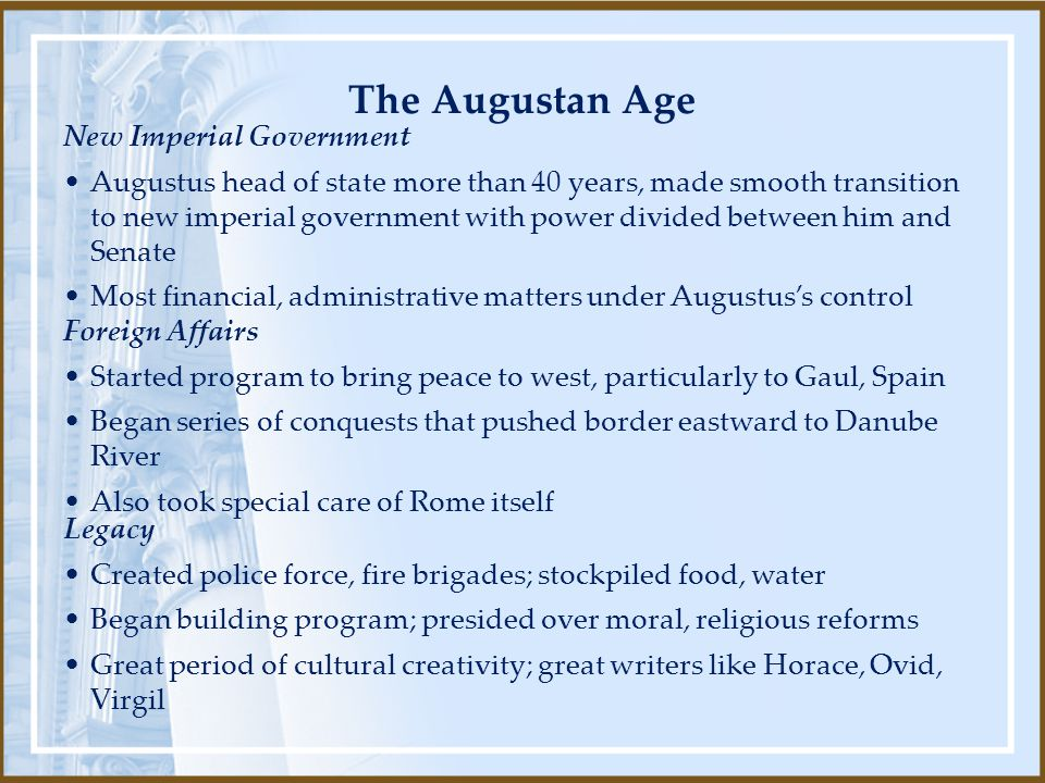 The Augustan Age New Imperial Government