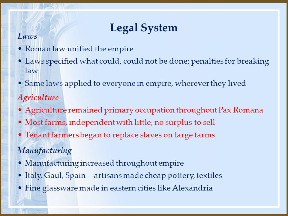 Legal System Laws Roman law unified the empire