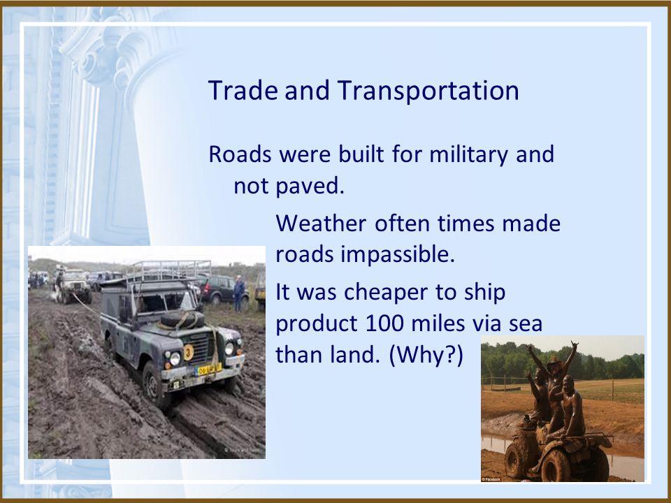 Trade and Transportation