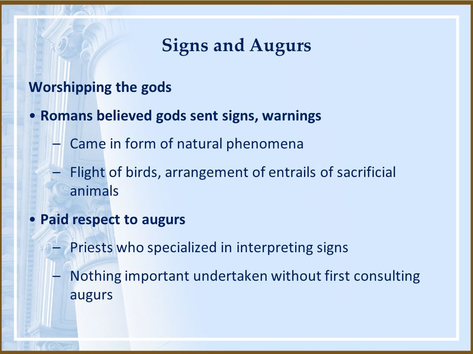 Signs and Augurs Worshipping the gods