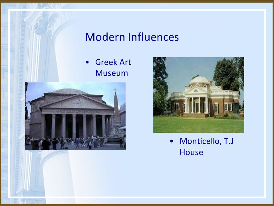 Modern Influences Greek Art Museum Monticello, T.J House