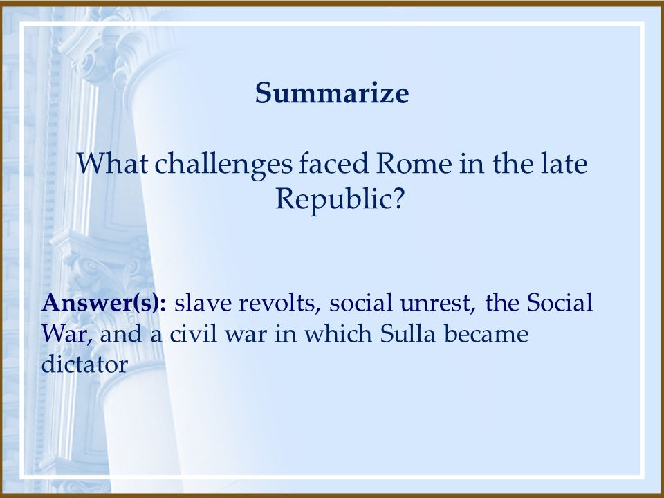 What challenges faced Rome in the late Republic