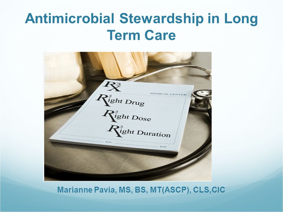 Antimicrobial Stewardship in Long Term Care