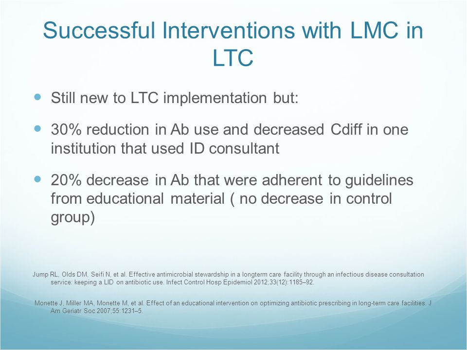 Successful Interventions with LMC in LTC