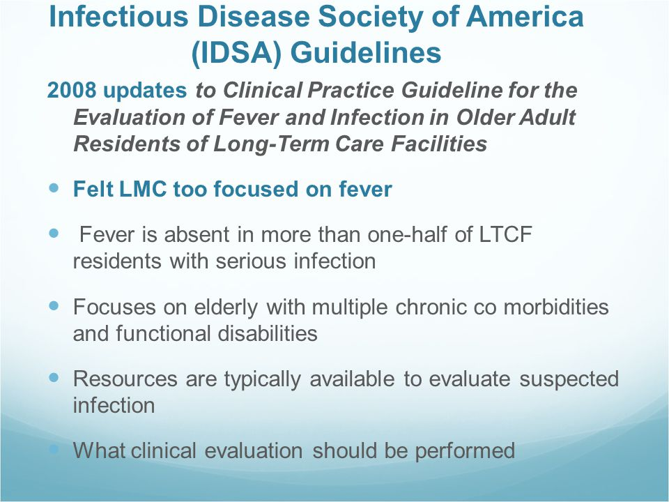 Infectious Disease Society of America (IDSA) Guidelines