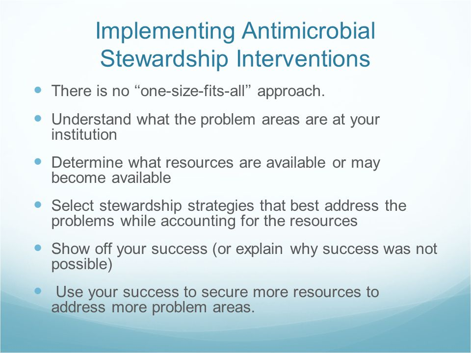 Implementing Antimicrobial Stewardship Interventions