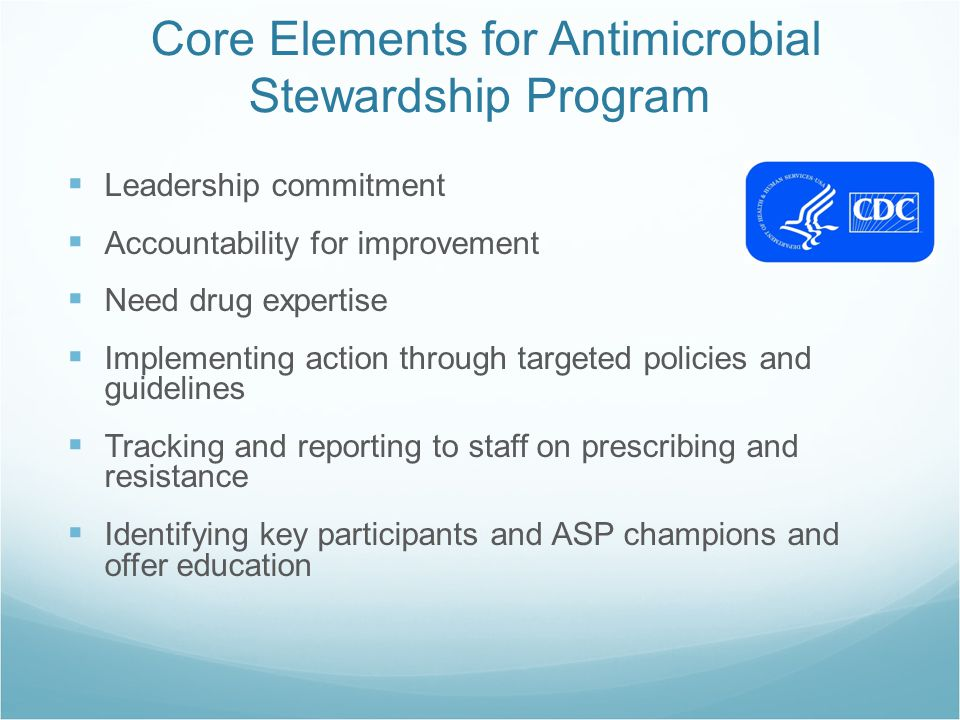 Core Elements for Antimicrobial Stewardship Program
