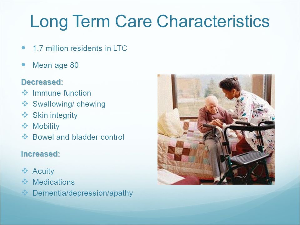 Long Term Care Characteristics