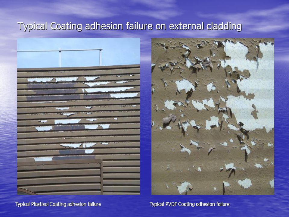Typical Coating adhesion failure on external cladding