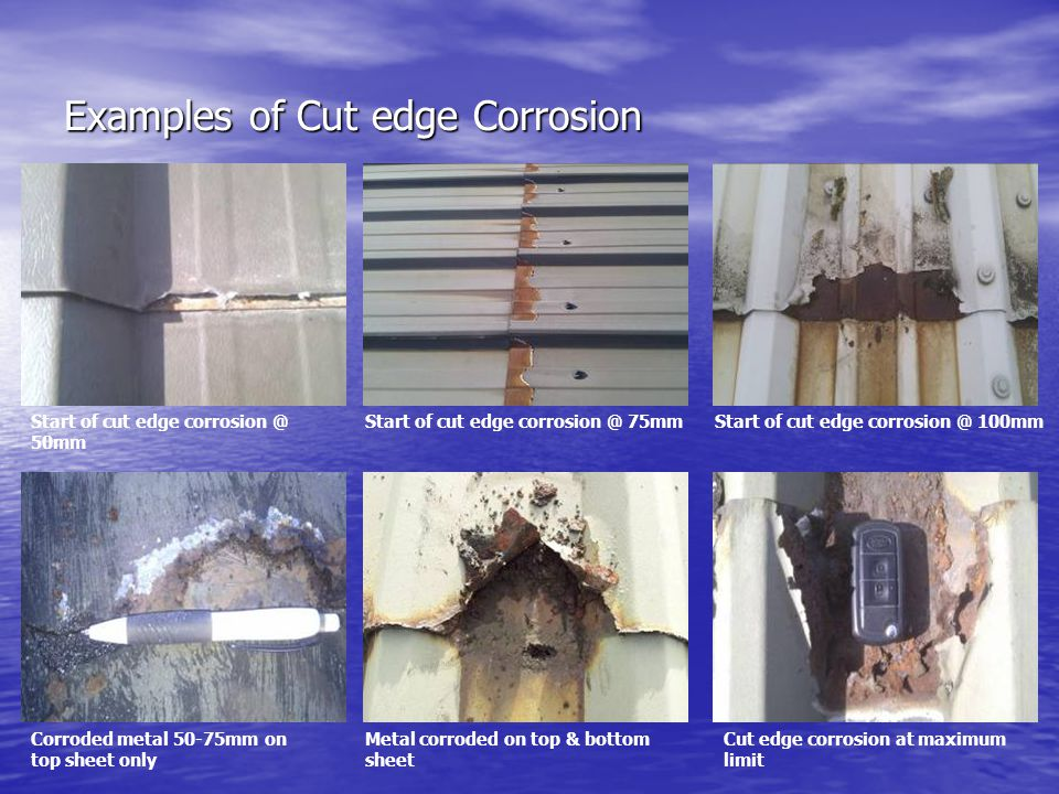 Examples of Cut edge Corrosion