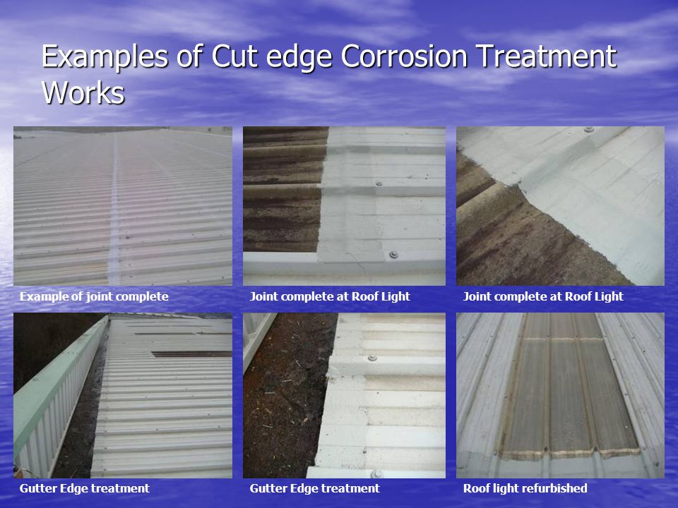 Examples of Cut edge Corrosion Treatment Works