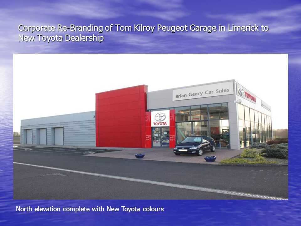 Corporate Re-Branding of Tom Kilroy Peugeot Garage in Limerick to New Toyota Dealership