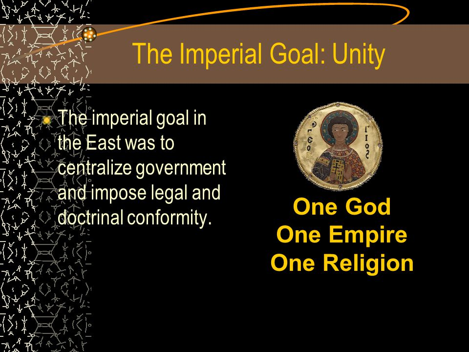 The Imperial Goal: Unity