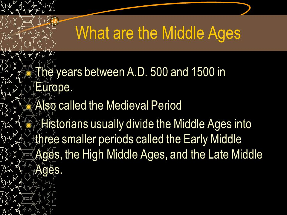 What are the Middle Ages