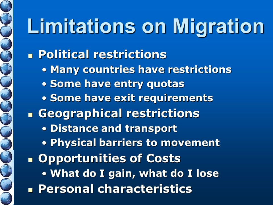 Limitations on Migration
