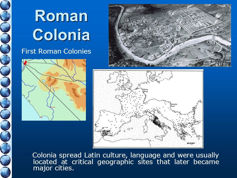 Roman Colonia First Roman Colonies.